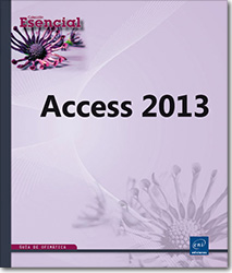 Access 2013, Microsoft , Base de datos , Tabla , formulario , informe , consulta , aplicación , Access 13 , Office 2013