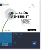 Iniciación a Internet (2ª edición), Firefox, Chrome, Mozilla Firefox, Google, Yahoo, Facebook, foros, Skype, descargas, descargar, spam, antivirus, anti-virus, firewall, control parental, espías, Youtube, Correo, Qwant, Bing, Gmail, Edge, Opera