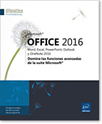 Microsoft® Office 2016: Word, Excel, PowerPoint, Outlook y OneNote 2016, Word2016, Excel2016, Outlook2016, Office 2016, Office2016, serie ofimática, Office 16, Office16, perfeccionamiento, LNOP16OFFFA