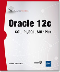 Oracle 12c - SQL, PL/SQL, SQL*Plus, libro oracle , base de datos , sgbd , sgbdr , apex , sql developper , ts0048