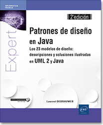 Patrones de diseño en Java - Los 23 modelos de diseño: descripciones y soluciones ilustradas en UML 2 y Java (2ª edición), libro java , libro patrones de diseño , libro design patterns , uml , uml2 , uml 2 , GoF , POO , MVC , pieza de diseño , patron de diseño , Abstract Factory , Builder , Factory Method , Prototype , Singleton , Adapter , Bridge , Composite , Decorator , Façade , Flyweight , Proxy , Chain of Responsibility , Command , Interpreter , Iterator , Mediator , Memento , Observer , State , Strategy , Template Method , Visitor