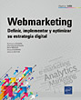 Webmarketing - Definir, implementar y optimizar su extrategia digital