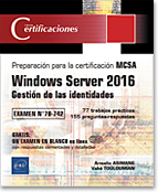 Windows Server 2016 - Gestión de las identidades, microsoft, mcp, 70 742, 70742, mcsa, mcse